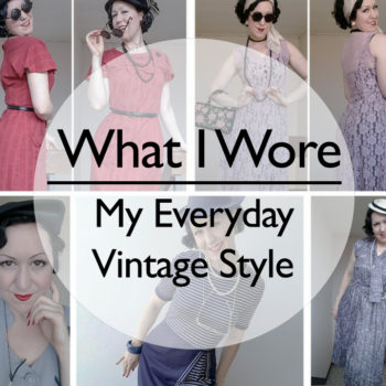 What I Wore My Everyday Vintage Style Archives Vintage Fashion House