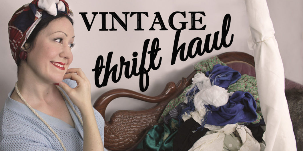 134ff566473 Mega Vintage thrift haul – Vintage style on a budget and future thrift  store refashions – Part 2